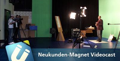 Neukunden_magnet_videocast